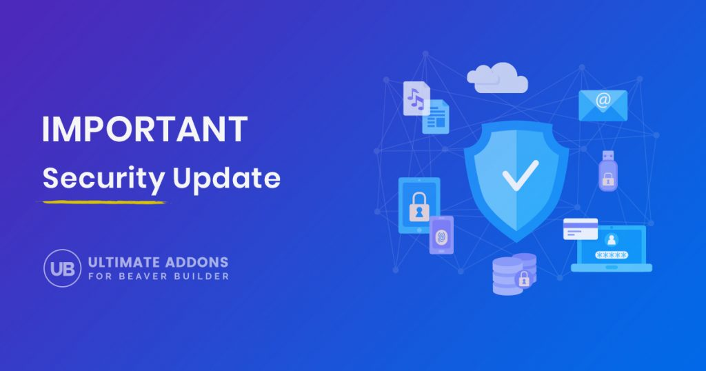 Ultimate Addons for Beaver Builder - Security Update 1.23.1